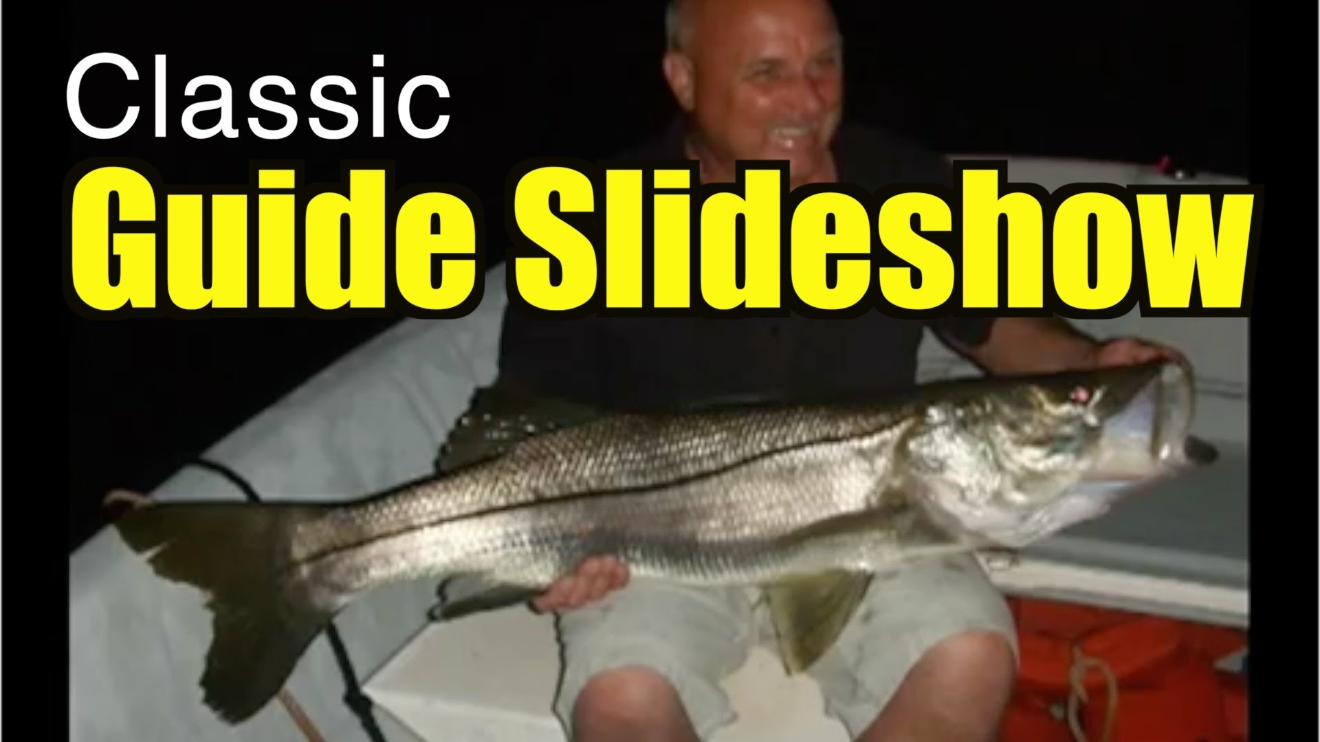 Classic Guide Slideshow Snook and Tarpon Clients