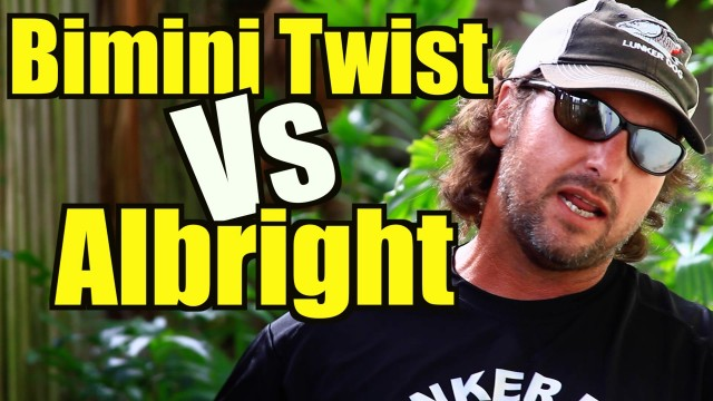 Bimini Twist vs Albright Knot – The Mullet Run
