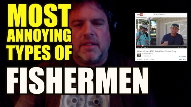 Most Annoying Types of Fishermen – Part 1 The North Easterner