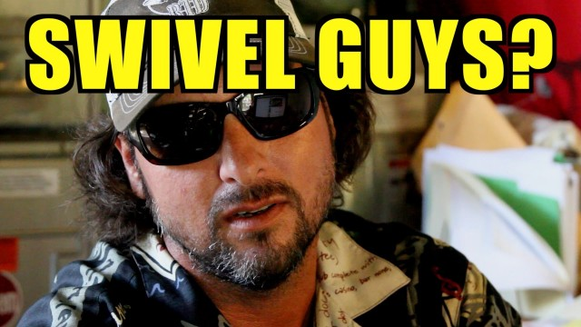 Swivel Guys? C'mon! – Captain Jeff