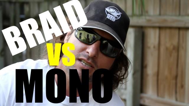 Braid Vs. Mono Debate – Braid Pride Exposed