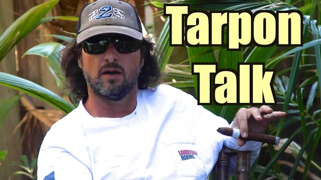 Tarpon Fishing Talk with Captain  Jeff