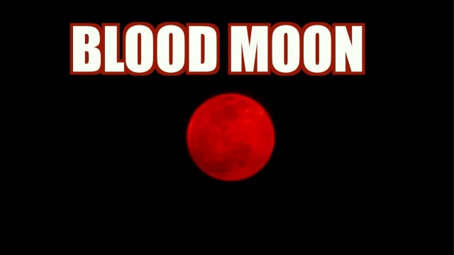 BLOOD MOON ECLIPSE 2014