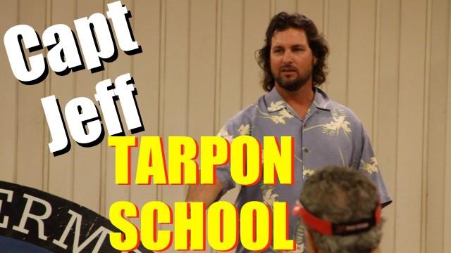 Captain Jeff Lecture TARPON