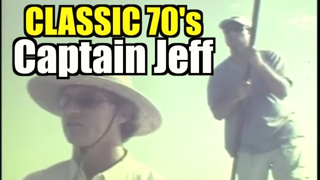Classic Captain Jeff from the 70's