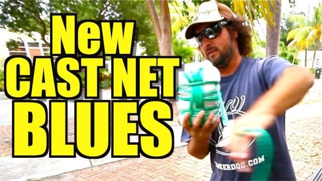 New Cast Net Blues