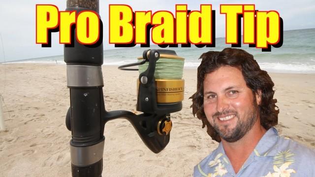 Pro Braid Tip – Captain Jeff