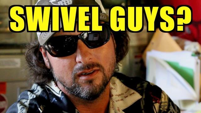 Swivel Guys? C'mon! – Captain Jeff