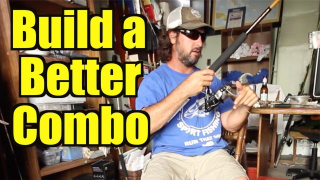 Build Your Own Fishing Combo